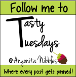 Grab button for Tasty Tuesdays at Anyonita Nibbles
