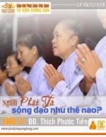 Người Phật Tử Sống Đạo Như Thế Nào?