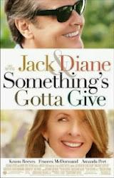Something's Gotta Give - Điều chia sẻ ngọt ngào