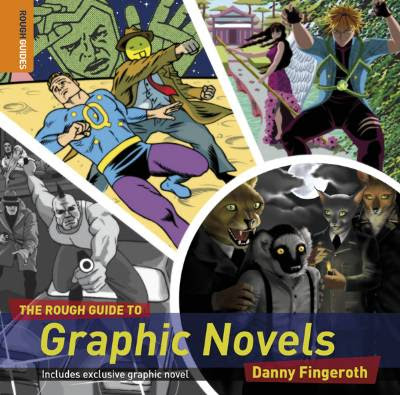 A Rough Guide To Graphic Novels