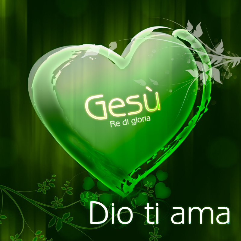 Gesù - Re di gloria - Dio ti ama