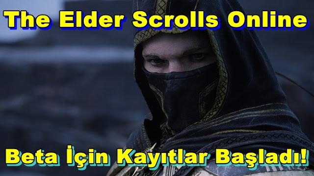 The Elder Scrolls Online:Beta İçin Kayıtlar Başladı!
