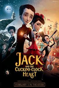Trái Tim Không Được Yêu - Jack And The Cuckoo-clock Heart poster