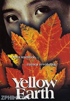 Hoàng Thổ Địa - Yellow Earth (1984) Poster
