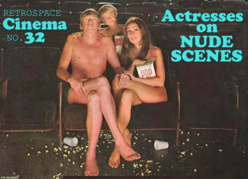 Cinema 32 Actresses On Nude Scenes