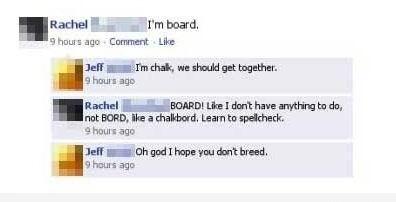Facebook Status : I'm Board