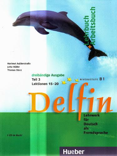 Hueber delfin lehrbuch arbeitsbuch teil 3 lektionen 15 20 for Thomas storz