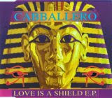 Cabballero - Love Is a Shield