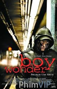 Người Hùng Bóng Đêm - Boy Wonder poster