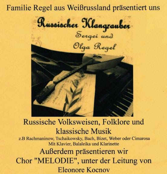 Familie Regel aus Weißrussland präsentiert uns Russische Volksweisen, Folklore und klassische Musik am Freitag, den 24. Oktober 2014