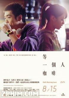 Cà Phê Đợi Một Người - Cafe Waiting Love (2014) Poster