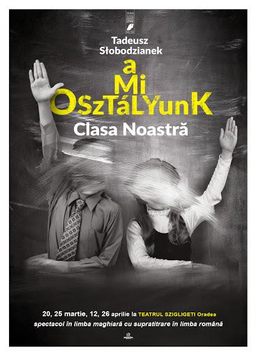 Clasa noastră, de Tadeusz Slobodzianek, premiera lunii martie la Teatrul Szigligeti Oradea #1