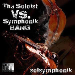 Tha Soloist Vs Symphonik Bang – Solsymphonik