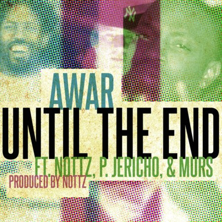 ARAW - Until the End