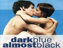 مشاهدة فيلم Dark Blue Almost Black