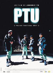 Đội Đặc Nhiệm Cơ Động - Ptu - Tactical Unit poster