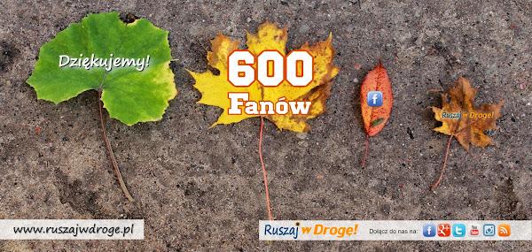 600 fanów Ruszaj w Drogę na Facebooku