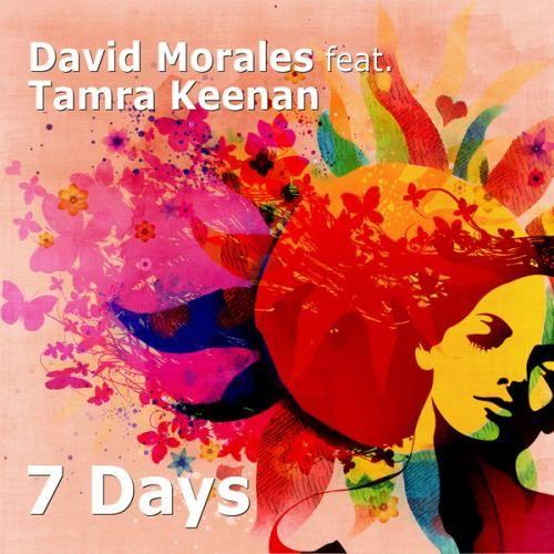 David Morales & Tamra Keenan - 7 Days (John Dahlback Remix)