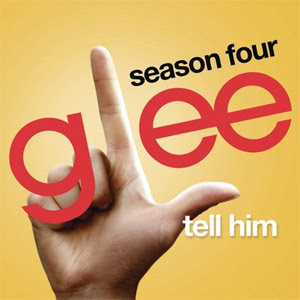 Glee Cast – Tell Him Lyrics