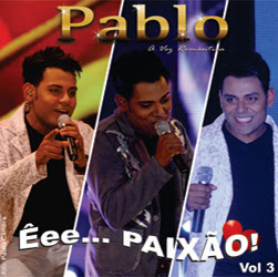 Baixar MP3 Grátis Pablo %25C3%258Aee... Paix%25C3%25A3o Vol.3 Frente 2013 Pablo   Êee… Paixão! Vol. 03