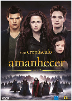 Download A Saga Crepúsculo : Amanhecer Parte 2 – BDRip AVI Dual Áudio + RMVB Dublado