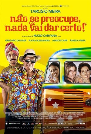 filmes Download   Não Se Preocupe Nada Vai Dar Certo   DVDRip AVi + RMVB Nacional (2011)