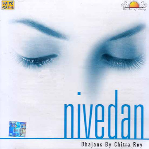 Nivedan - Bhajans By Chitra Roy Devotional Album MP3 Songs