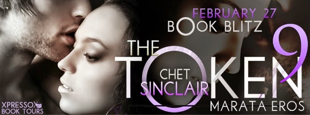 Book Blitz: The Token 9: Chet Sinclair by Marata Eros