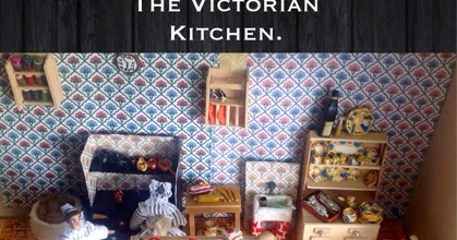 Dolls And Decor By Revu The Victorian Kitchen