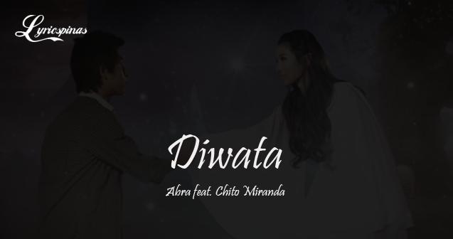 Abra feat. Chito Miranda Diwata Lyrics