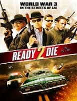 Ready 2 Die (2014) [Vose]