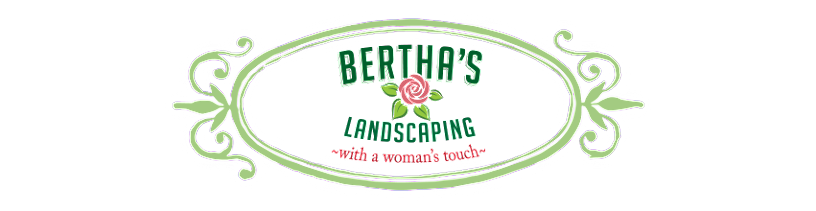 Bertha's Landscaping