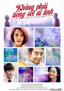 Không Phải Tiếng Sét Ái Tình - Love At Second Sight poster