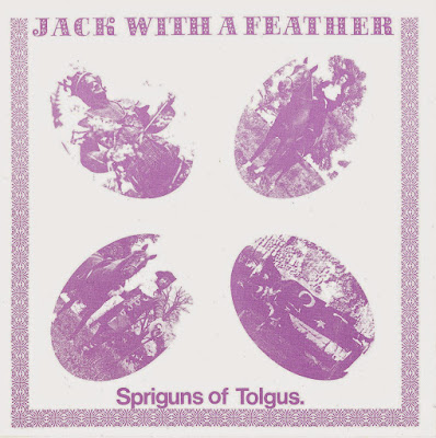 Spriguns of Tolgus ~ 1975 ~ Jack With A Feather