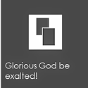 Banner for Glorious God be exalted!