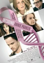 Decoding Annie Parker - Cuộc Chiến Ung Thư