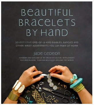 Beautiful Bracelets by Hand, by Jade Gedeon