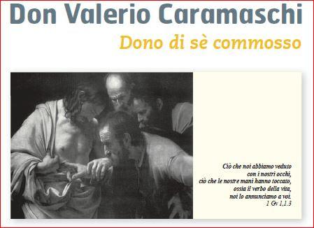 don Valerio Caramaschi Dono di sè commosso