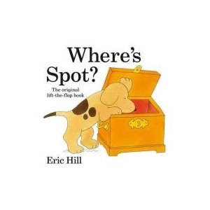 15 Board Books for Young Toddlers: Eric Hill's Where's Spot?