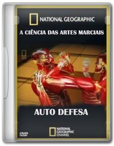 A Ciência Das Artes Marciais: Auto Defesa   DVDRip AVI – Dublado