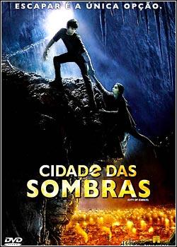 filmes Download   Cidade das Sombras   DVDRip x264   Dublado