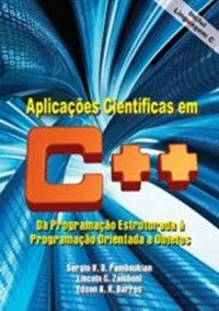 aplicacoescientificasemc Download   Aplicações Científicas em C++: Da Programação Estruturada à Programação Orientada a Objetos