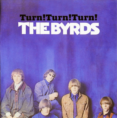 the Byrds ~ 1965 ~ Turn! Turn! Turn!