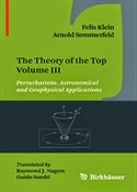 The Theory of the Top Volume III: Perturbations. Astronomical and Geophysical Applications