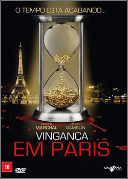 Download – Vingança em Paris – DVDRip AVI Dual Áudio + RMVB Dublado ( 2013 )