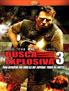 Filme Poster Busca Explosiva 3 BDRip XviD Dual Audio & RMVB Dublado