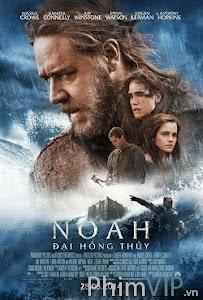 Đại Hồng Thủy - Noah poster