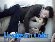 فيلم Upstream Color