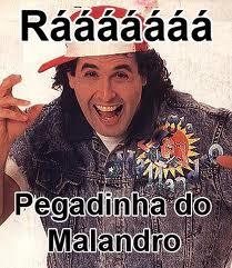[Imagem: pegadinha+do+malandro.jpg]
