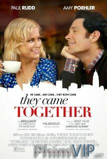Họ Đến Cùng Nhau - They Came Together poster